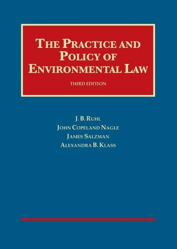 book The Practice and Policy of Environmental Law (University Casebook Series)