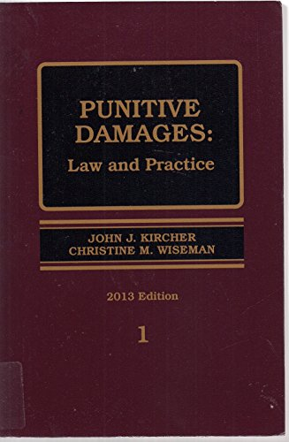 book Punitive Damages: Law and Practice 2013 Edition Volumes 1 & 2
