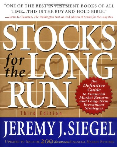 book Stocks for the Long Run : The Definitive Guide to Financial Market Returns and Long-Term Investment Strategies