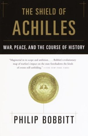 book The Shield of Achilles: War, Peace, and the Course of History