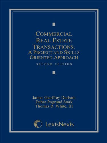 book Commercial Real Estate Transactions: A Project and Skills Oriented Approach