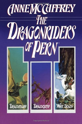 book The Dragonriders of Pern: Dragonflight, Dragonquest, and The White Dragon (Pern: The Dragonriders of Pern)