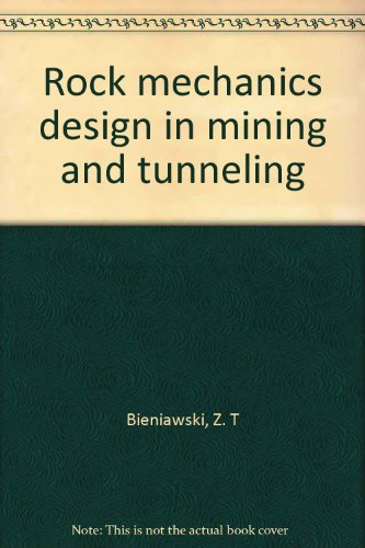 book Rock mechanics design in mining and tunneling
