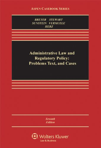 book Administrative Law and Regulatory Policy: Problems Text, and Cases, Seventh Edition (Aspen Casebook)