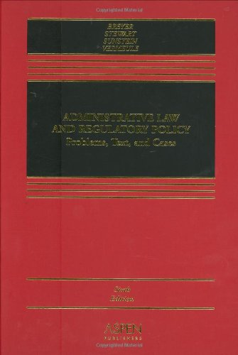 book Administrative Law and Regulatory Policy: Problems, Text, and Cases