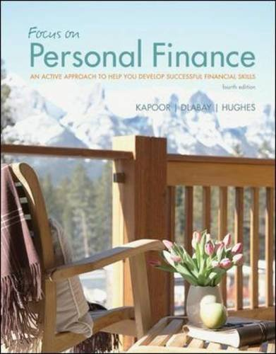 book Focus on Personal Finance: An Active Approach to Help You Develop Successful Financial Skills (McGraw-Hill\/Irwin Series in Finance, Insurance and Real Esta)