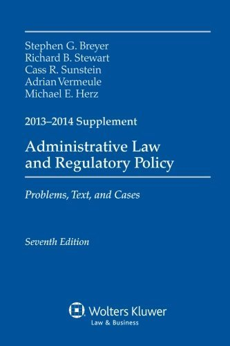 book Administrative Law & Regulatory Policy: 2013-2014 Case Supplement Supplement edition by Breyer, Stephen G. (2009) Paperback