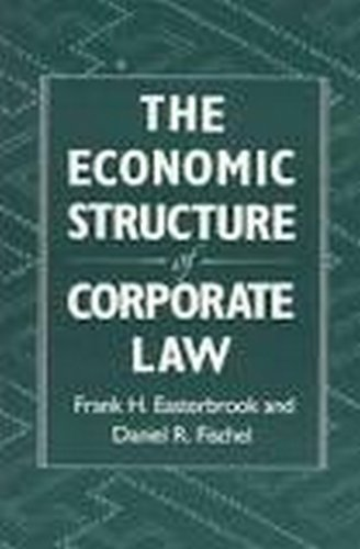 book The Economic Structure of Corporate Law by Easterbrook, Frank, Fischel, Daniel R. (1991) Hardcover