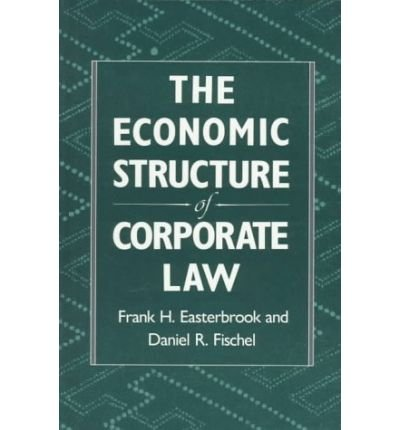 book [ { THE ECONOMIC STRUCTURE OF CORPORATE LAW } ] by Easterbrook, Frank H (AUTHOR) Feb-01-1996 [ Paperback ]