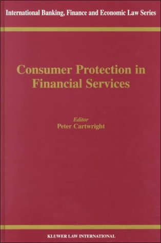 book Consumer Protection in Financial Services (International Banking, Finance and Economic Law Series Set)
