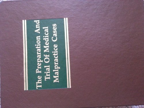 book The preparation and trial of medical malpractice cases