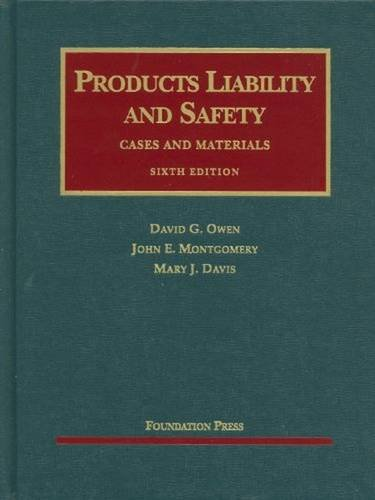 book Products Liability and Safety (University Casebook Series)