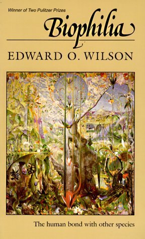 book Biophilia by Wilson, Edward O. (1986) Paperback