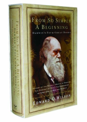 book From So Simple a Beginning: Darwin\'s Four Great Books by Darwin, Charles, Wilson, Edward O. (2005) Hardcover