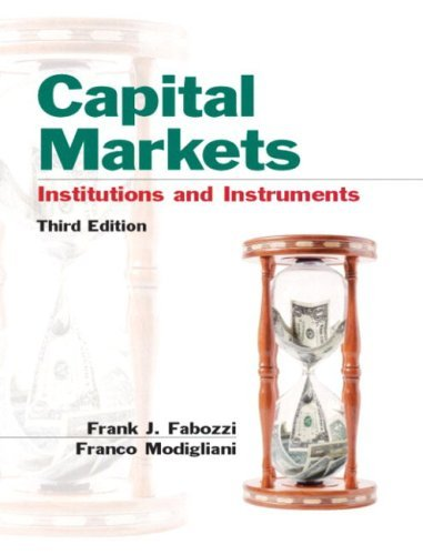 book By Frank J. Fabozzi - Capital Markets: Institutions and Instruments: 3rd (third) Edition
