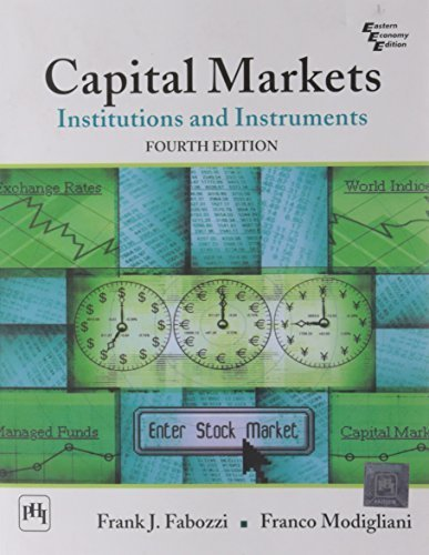 book Capital Markets: Institutions and Instruments, 4th Edition Paperback December 1, 2009