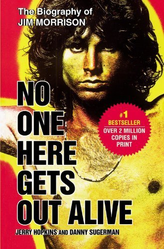 book No One Here Gets Out Alive by Hopkins, Jerry, Sugerman, Danny (2006) Paperback