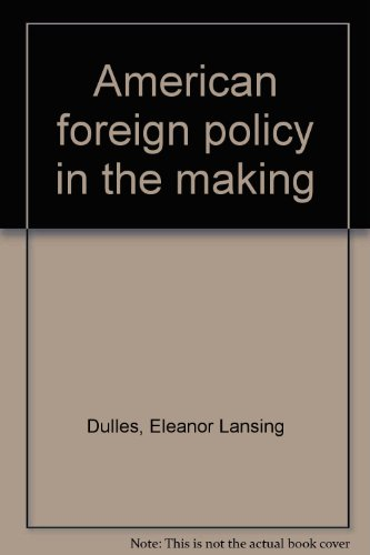 book American foreign policy in the making