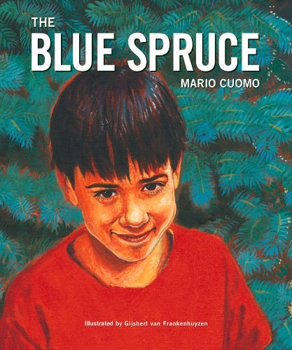 book By Mario Cuomo - The Blue Spruce (1999-12-16) [Hardcover]