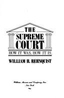 book The Supreme Court: How It Was, How It Is