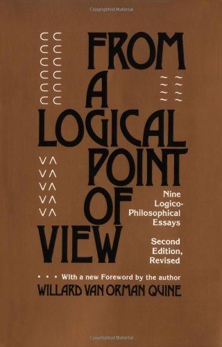 book From a Logical Point of View: Nine Logico-Philosophical Essays, Second Revised Edition Revised edition by Quine, W. V. (1980) Paperback