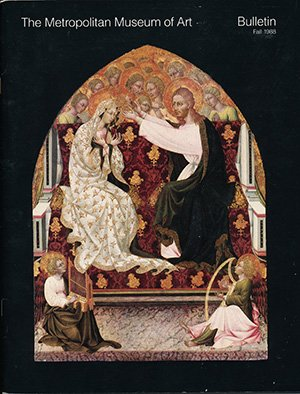 book The Metropolitan Museum of Art Bulletin: Fall 1988, Volume XLVI, Number 2: Giovanni di Paolo