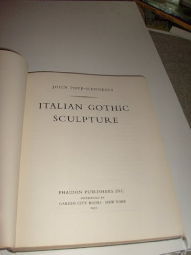 book Italian Gothic Sculpture. (An Introduction to Italian Sculpture. Part I.)