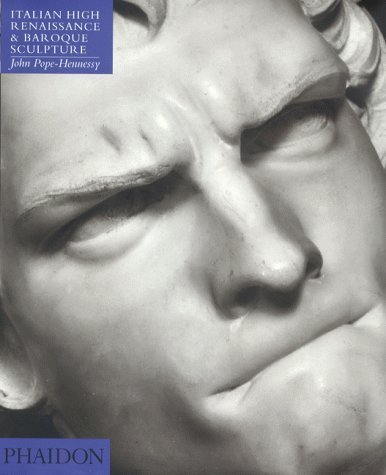 book Italian High Renaissance & Baroque Sculpture (4th ed) (Introduction to Italian Sculpture\/John Pope-Hennessy, Vol 3) 4th edition by Pope-Hennessy, John Wyndham, Sir (1996) Hardcover