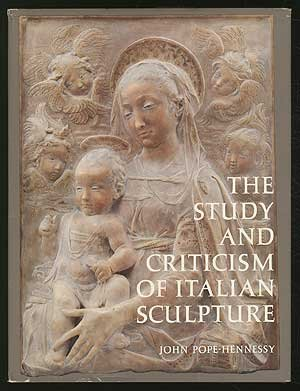 book The Study and Criticism of Italian Sculpture.