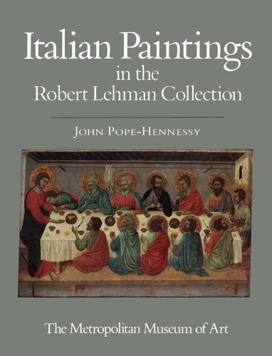 book The Robert Lehman Collection: Volume I, Italian Paintings