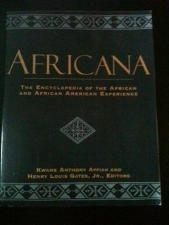 book Africana The Encyclopedia of the African and African American Experience