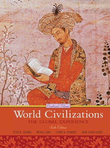 book World Civilizations: The Global Experience, Combined Volume (6th Edition)