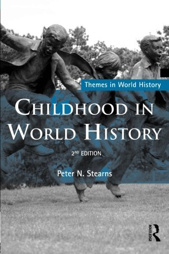 book By Peter N Stearns - Childhood in World History (Themes in World History) (2nd Edition) (11.2.2010)
