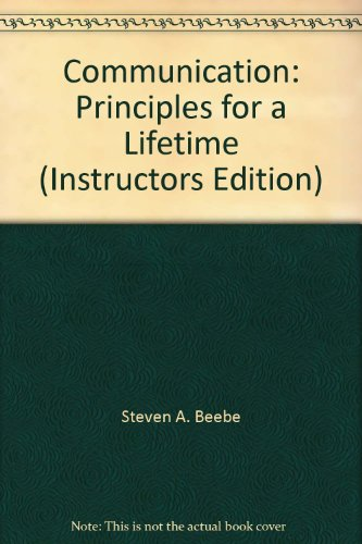 book Communication: Principles for a Lifetime (Instructors Edition)