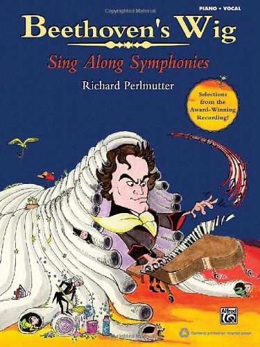 book Beethoven\'s Wig: Sing Along Symphonies (Piano\/Vocal Songbook)