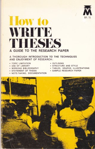 book How To Write Theses: A Guide to the Research Paper
