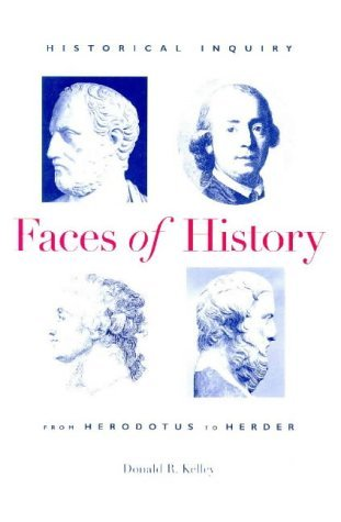 book By Donald R. Kelley - Faces Of History: 1st (first) Edition