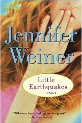 book In Her Shoes \/ Good in Bed \/ Little Earthquakes (Jennifer Weiner\'s First Three, 1-3)