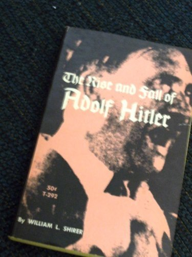 book Rise and Fall of Adolf Hitler 2nd ptg thus edition by Shirer, William L (1964) Paperback