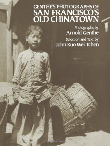 book Genthe\'s Photographs of San Francisco\'s Old Chinatown