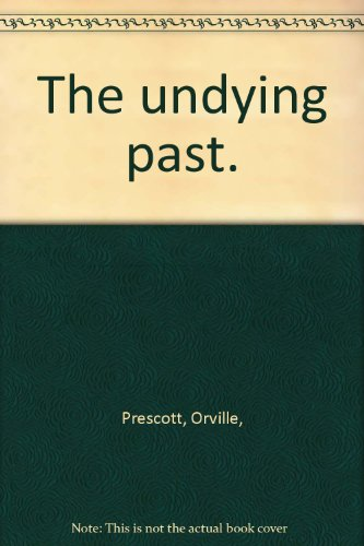 book The undying past.