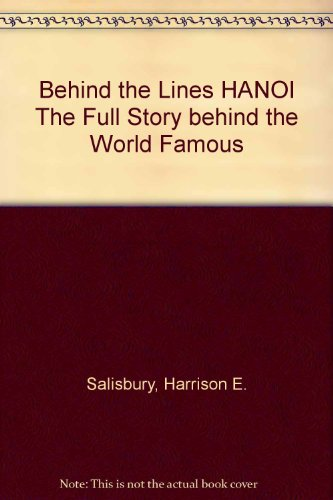 book Behind the Lines HANOI The Full Story behind the World Famous