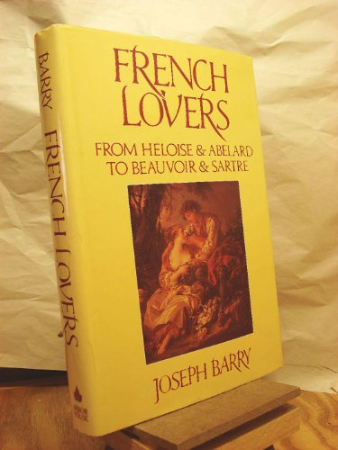 book French lovers: From Heloise and Abelard to Beauvoir and Sartre