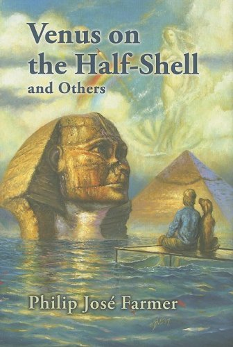 book Venus on the Half-Shell and Others by Philip Jose Farmer (2008) Hardcover