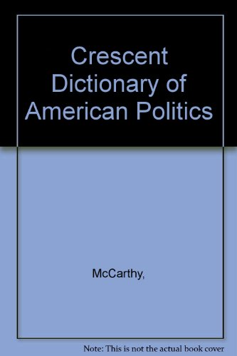 book Crescent Dictionary of American Politics