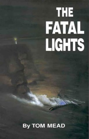 book The fatal lights: Two strange tragedies of the sea