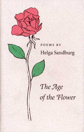 book The Age of the Flower: Poems