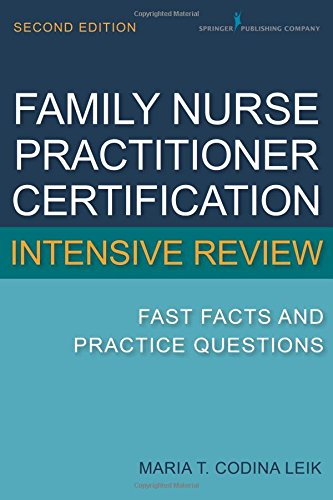 book Family Nurse Practitioner Certification Intensive Review: Fast Facts and Practice Questions, Second Edition