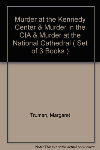 book Murder at the Kennedy Center & Murder in the CIA & Murder at the National Cathedral ( Set of 3 Books )