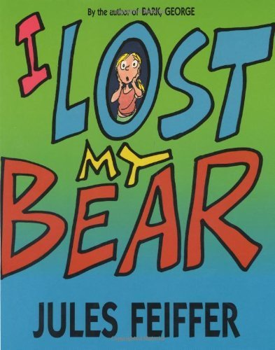 book I Lost My Bear by Feiffer, Jules (2000) Paperback